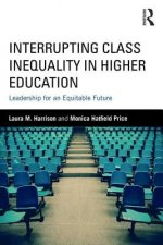 Interrupting Class Inequality in Higher Education