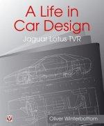 Life in Car Design - Jaguar, Lotus, TVR