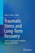 Traumatic Stress and Long-Term Recovery
