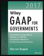 Wiley GAAP for Governments 2016 - Interpretation and Application of Generally Accepted Accounting Principles for State and Local Governments