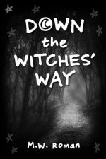 Down the Witches' Way