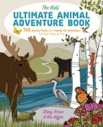 Kids' Ultimate Animal Adventure Book