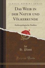 Das Weib in der Natur und Völkerkunde, Vol. 2