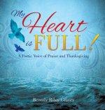 My Heart Is Full!