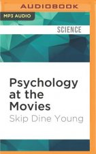 PSYCHOLOGY AT THE MOVIES     M