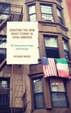 CREATING THE NEW RIGHT ETHNIC
