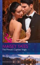 Prince's Captive Virgin (Once Upon a Seduction..., Book 1)