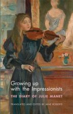 Growing Up with the Impressionists