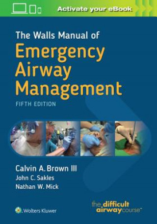 Walls Manual of Emergency Airway Management