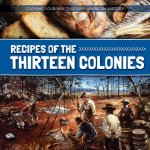 Recipes of the Thirteen Colonies