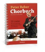 Peter Reber Chorbuch, m. 1 Audio-CD