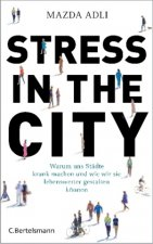 Stress in the City