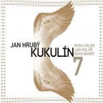 Jan Hrubý, Kukulín - 7