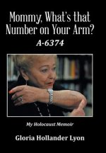 Mommy, What's That Number on Your Arm?