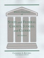 BNA's Directory of State and Federal Courts, Judges, and Clerks 2017
