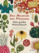 Das Museum der Pflanzen. Mein Mitmachbuch