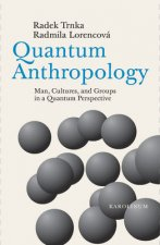 Quantum Anthropology
