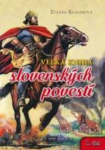 Veľká kniha slovenských povestí 1. diel