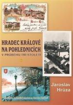 Hradec Králové na pohlednicích v průběhu tří století 2 (2. díl)