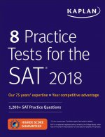 8 PRAC TESTS FOR THE SAT 2018