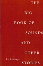 The Big Book of Sound and Other Stories