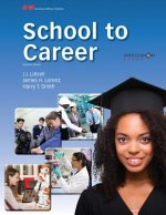 SCHOOL TO CAREER ELEVENTH EDIT