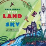 CREATURES OF THE LAND & SKY