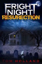 FRIGHT NIGHT THE RESURRECTION