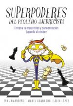 Superpoderes del Peque?o Ajedrecista / Little Chessplayer's Superpowers