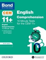 Bond 11+: CEM English Comprehension 10 Minute Tests