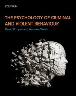 Psychology of Criminal and Violent Behaviour