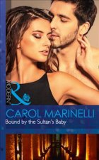 Bound by the Sultan's Baby (Billionaires & One-Night Heirs, Book 2)