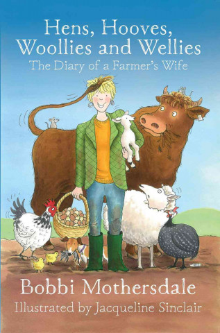 Hens, Hooves, Woollies and Wellies