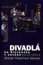 Divadlá na Slovensku vsezóne 2013/2014