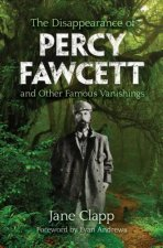 DISAPPEARANCE OF PERCY FAWCETT