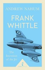FRANK WHITTLE & THE INVENTION