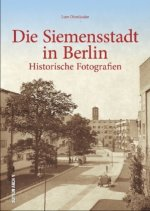 Die Siemensstadt in Berlin