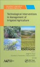 Technological Interventions in the Management of Irrigated Agriculture