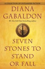 7 STONES TO STAND OR FALL