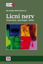 Lícní nerv - anatomie, patologie, léčba