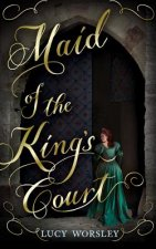 MAID OF THE KINGS COURT LIB 6D
