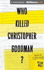 WHO KILLED CHRISTOPHER GOOD 6D