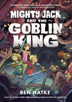 MIGHTY JACK & THE GOBLIN KING