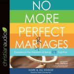 NO MORE PERFECT MARRIAGES   5D