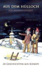 Aus dem Hulloch zur Weihnachtszeit