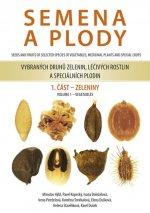 Semena a plody vybraných druhů zelenin, léčivých rostlin a speciálních plodin 1. část - Zeleniny