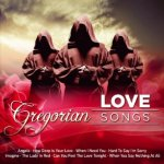 Gregorian Love Songs