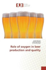 Role of oxygen in beer production and quality