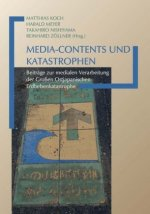 Media-Contents und Katastrophen