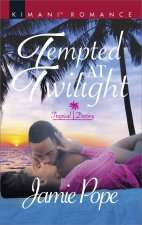 TEMPTED AT TWILIGHT